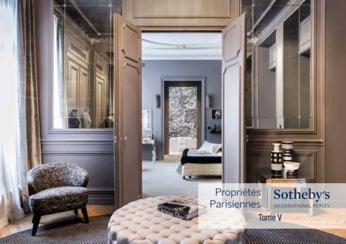 Tome V - Propriétés Parisiennes Sotheby's International Realty